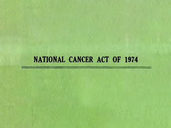 """The National Cancer Act of 1974: Expanding """"Comprehensive"""""""
